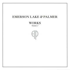 Works, Vol. 2 - Emerson, Lake & Palmer