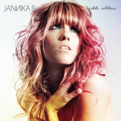 Kaikki rohkeus - Jannika B