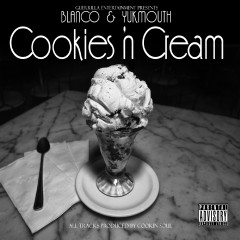 Cookies 'n Cream - Blanco, Yukmouth