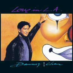Love In L.A - Danny Chan