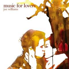 Music For Lovers - Joe Williams