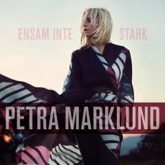 Ensam inte stark - Petra Marklund