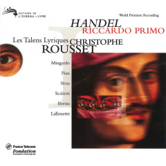 Handel: Riccardo Primo - Sara Mingardo, Sandrine Piau, Olivier Lallouette, Roberto Scaltriti, Claire Brua
