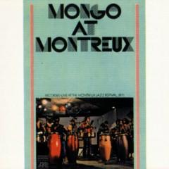 Mongo At Montreaux - Mongo Santamaria