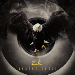 Desert Eagle (Single) - ZK