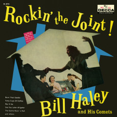 Rockin' The Joint - Bill Haley & His Comets