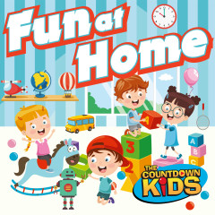 Fun at Home: 20 Playful Songs For Indoors - The Countdown Kids