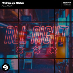 All Night - Hasse De Moor