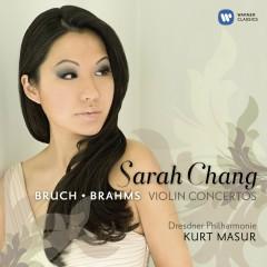Bruch/Brahms: Violin Concertos - Sarah Chang