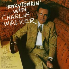 Honky Tonkin' with Charlie Walker