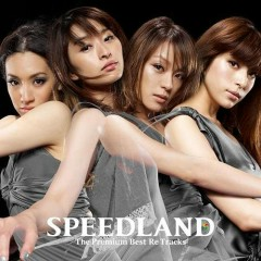 SPEEDLAND -The Premium Best Re Tracks- - SPEED