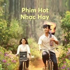 Phim Hot Nhạc Hay - Miu Lê, Phan Mạnh Quỳnh, 365DaBand, Đông Nhi