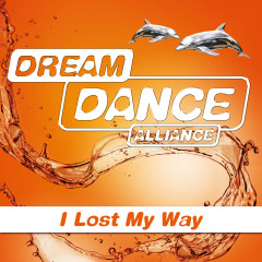 I Lost My Way - Dream Dance Alliance