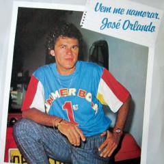 Vem Me Namorar - José Orlando