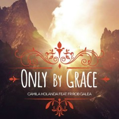 Only By Grace (Single)
