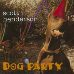 Dog Party - Scott Henderson
