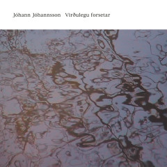 Virðulegu forsetar - Jóhann Jóhannsson