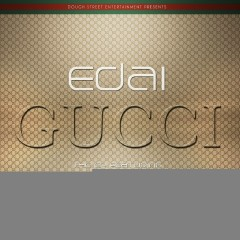 Gucci EP - Edai, Chief Keef