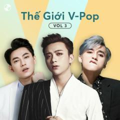 Thế Giới V-Pop Vol 3 - Sơn Tùng M-TP, Soobin Hoàng Sơn, Isaac