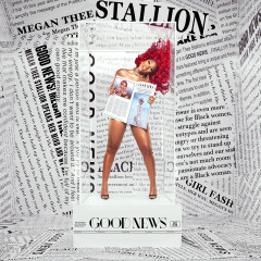 Bài hát Good News - Megan Thee Stallion