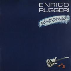 Giorni randagi - Enrico Ruggeri