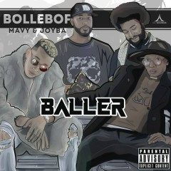 Baller - Bollebof,Joyba,Mavy
