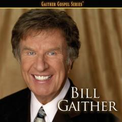 Bill Gaither - Bill Gaither, Gaither Vocal Band