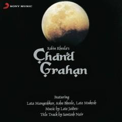 Chand Grahan (Original Motion Picture Soundtrack)