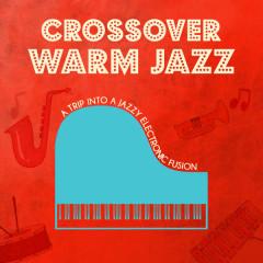 Crossover Warm Jazz - Various Artists