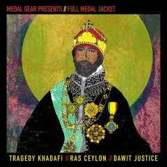 Full Medal Jacket (EP) - Tragedy Khadafi, Ras Ceylon, Dawit Justice