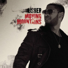 Moving Mountains - Usher