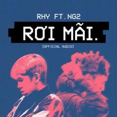 Rơi Mãi (Single) - RHY, NG2