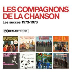 Les succès 1973-1976 (Remasterisé en 2020) - Les Compagnons De La Chanson