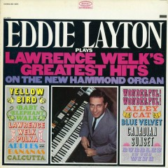 Plays Lawrence Welk's Greatest Hits - Eddie Layton