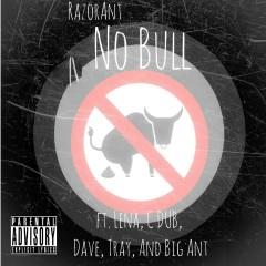 No Bull (feat. Lena, C Dub, Dave, Tray, & Big Ant)