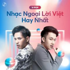 Nhạc Ngoại Lời Việt Hay Nhất