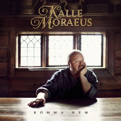 Komma hem - Kalle Moraeus