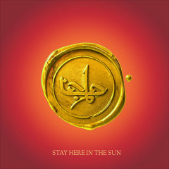 Stay Here In The Sun (Single)