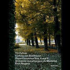 Ludwig van Beethoven - Piano Concertos Nos. 4 and 5 - Till Fellner, Montreal Symphony Orchestra, Kent Nagano