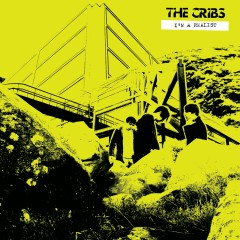 I'm A Realist EP (Audio Only) - The Cribs