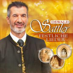 Festliche Lieder - Oswald Sattler