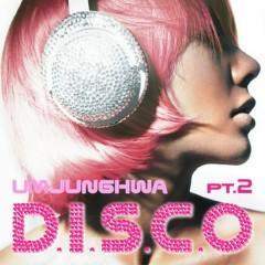 D.I.S.C.O Pt. 2 - Uhm JungHwa, G-DRAGON