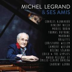 Michel Legrand & ses amis - Michel Legrand