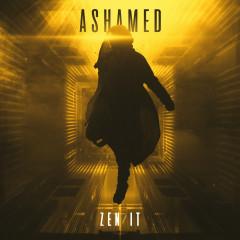 Ashamed - Zen/it