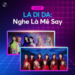 LA DI DA: Nghe Là Mê Say - Various Artists