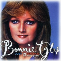 Lost In France - The Early Years - Bonnie Tyler