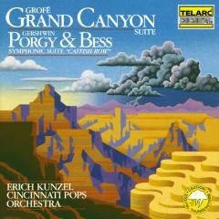 Grofé: Grand Canyon Suite - Gershwin: Catfish Row - Erich Kunzel, Cincinnati Pops Orchestra