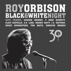 Black & White Night 30 (Live) - Roy Orbison