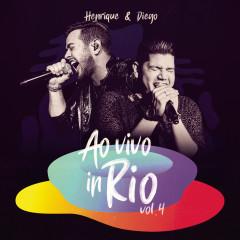 Ao Vivo In Rio, Vol. 4 - Henrique & Diego