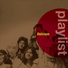 Playlist: Delirium - Delirium